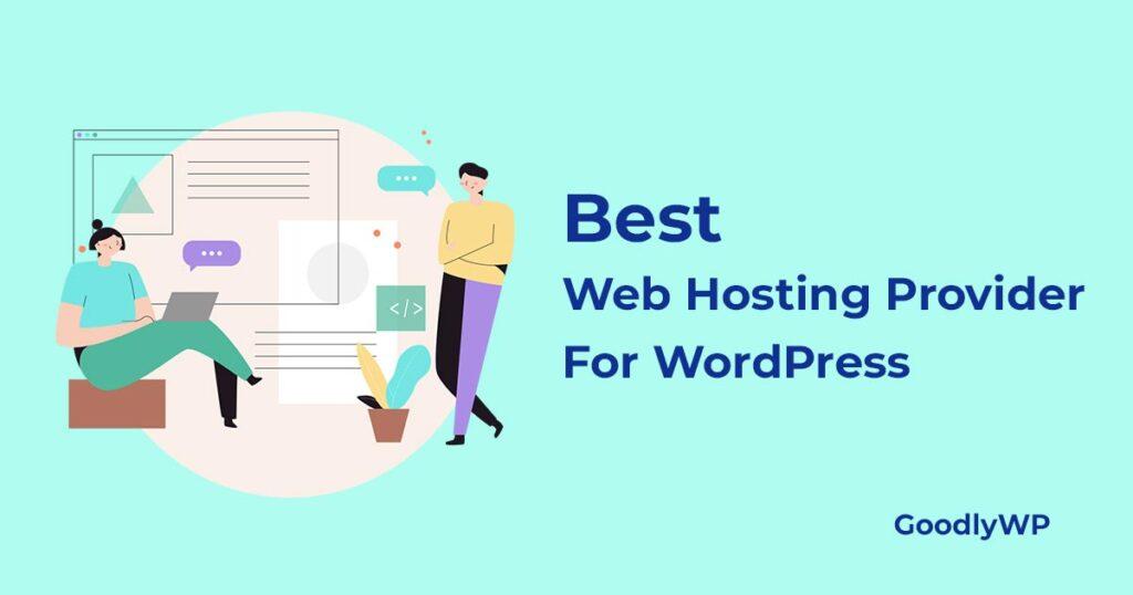 best webhosting provider for WordPress
