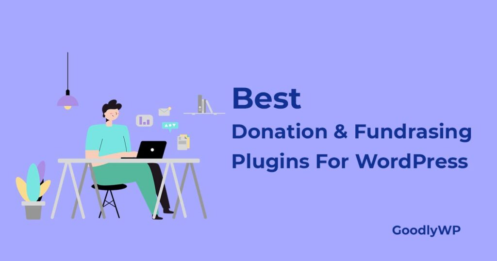 best donation and fundraising plugins for WordPress