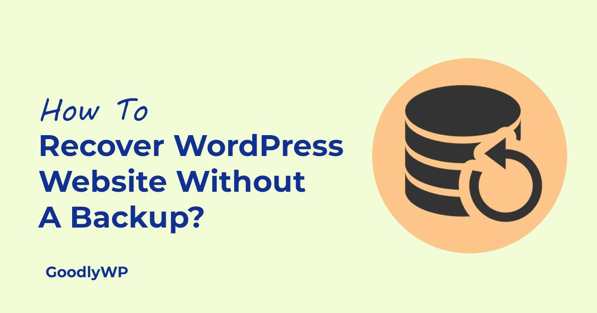Recover WordPress website without a backup